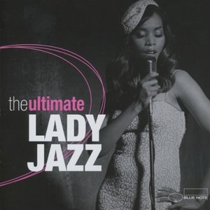 Image for 'The Ultimate Lady Jazz'