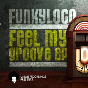 Image for 'Feel My Groove EP'