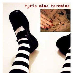 Bild för 'Tytia Mina Teremina'