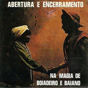 Bild för 'Na magia de Boiadeiro e Baiano'