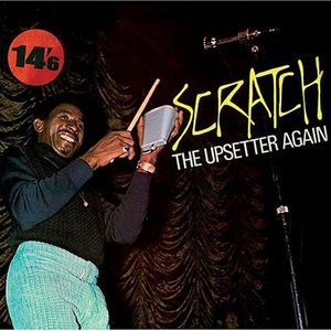 Imagem de 'Scratch The Upsetter Again'