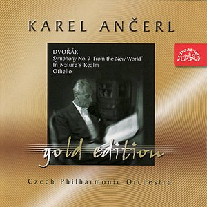 "Image for 'Ančerl Gold 2 Dvořák: Symphony No. 9 ""From the New World"", In Nature's Realm, Othello'"