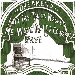 Image for 'And the Tears Washed Me, Wave After Cowardly Wave'