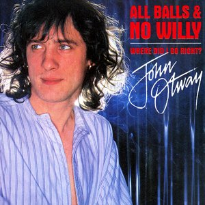 Image for 'All Balls And No Willy + Where Did I Go Right'