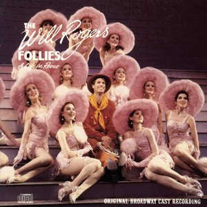 Image for 'The Will Rogers Follies: Original Broadway Cast Recording'