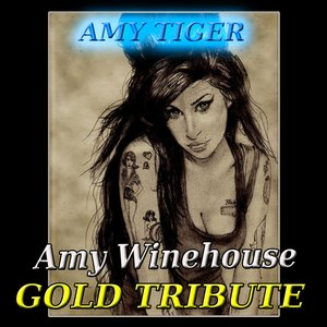 Imagem de 'Gold Tribute to Amy Winehouse (In the Style of Amy Winehouse, Tribute, Cover)'
