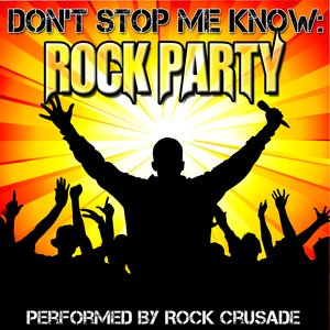 Immagine per 'Don't Stop Me Know: Rock Party'