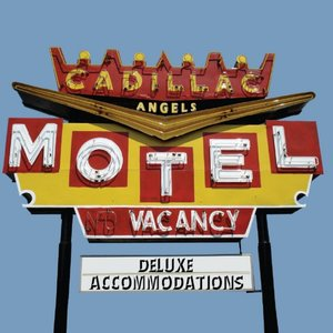 Image for 'Cadillac Motel Deluxe Accommodations'