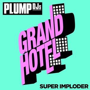 Image for 'Super Imploder (Club Edit)'