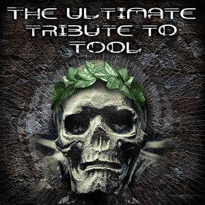 Image for 'The Ultimate Tribute To Tool'