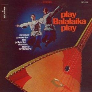 Bild för 'Play Balalaika Play'