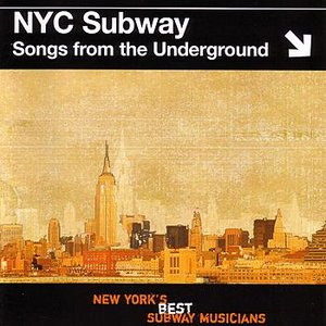 Image for 'Songs From The Underground - NYC Subway'