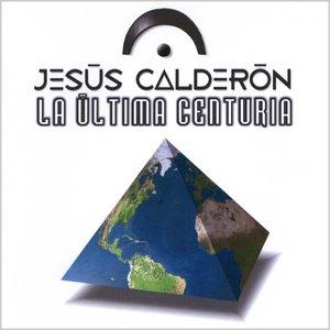 Image for 'La Última Centuria'