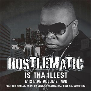 Image for 'Hustlematic Is The Illest Vol. 2'