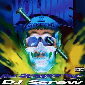Image for 'All Screwed Up: Bigtyme Vol. II'