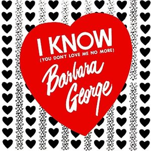 Image for 'I Know (You Don't Love Me No More)'