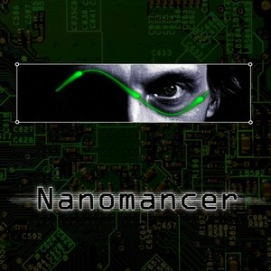 Image for 'Nanomancer'