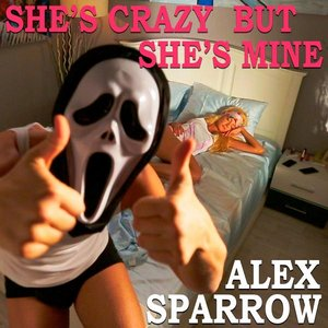 Image for 'She's Crazy But She's Mine'
