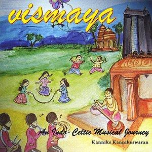 Image for 'Vismaya - An Indo Celtic Musical Journey'