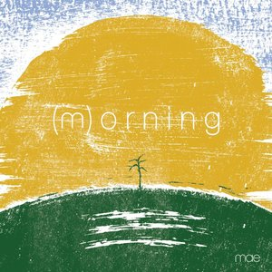 Image for '(m)orning'