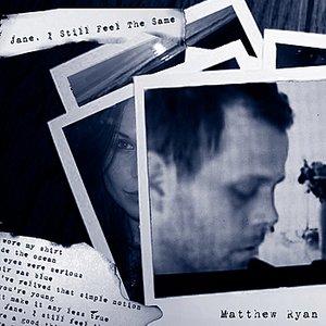 Image for 'Jane, I Still Feel the Same'