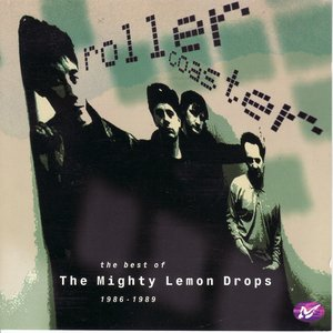 Image for 'Rollercoaster: The Best of the Mighty Lemon Drops 1986-1989'