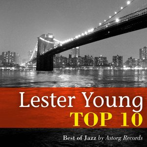 Image for 'Lester Young : Relaxing Top 10 (Relaxation & Jazz)'