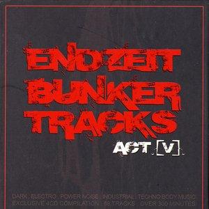 Image for 'Endzeit Bunkertracks, ACT V'