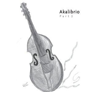 Immagine per 'Akalibrio Part 2'