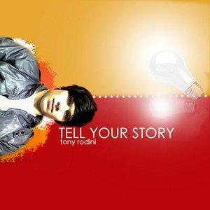 Bild für 'Tell Your Story'