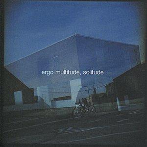 Image for 'Multitude, Solitude'