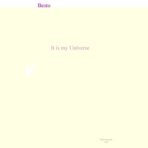 Image for 'It is my Universe'