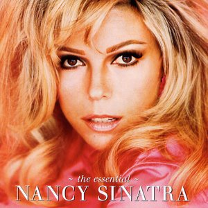 Image for 'The Essential Nancy Sinatra'