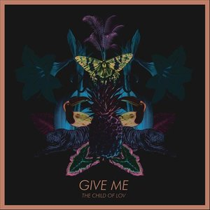 Image for 'Give Me'