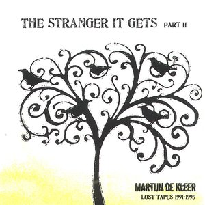 Image for 'The Stranger It Gets Part II (Lost Tapes 1991-1995)'