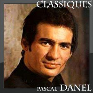 Image for 'Pascal Danel - Classiques'