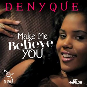 Image for 'Make Me Believe You - Single'