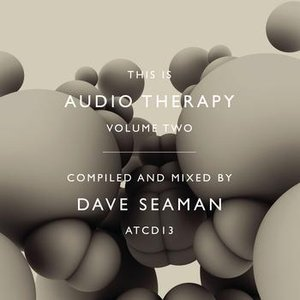 Imagen de 'This is Audiotherapy 2 (Continuous DJ Mix By Dave Seaman)'