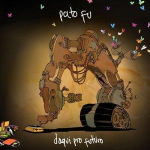 Bild für 'Daqui Pro Futuro'