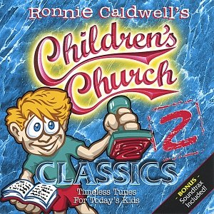 Image for 'Children's Church Classics 2'