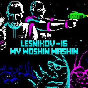 Image for 'Lesnikov-16 & My Woshin Mashin'