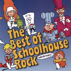 Image for 'The Best Of Schoolhouse Rock'