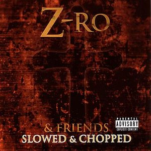 Image for 'Z-Ro & Friends'