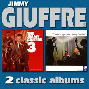Image for 'The Jimmy Giuffre 3 / Trav'lin' Light'