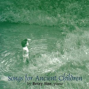 Image for 'Songs For Ancient Children'