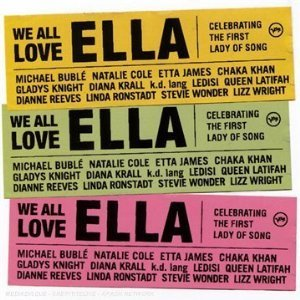 Bild för 'We All Love Ella: Celebrating the First Lady of Song'
