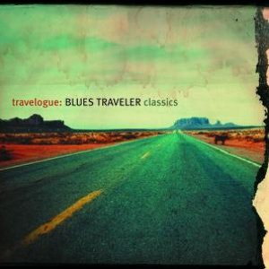 Bild für 'Travelogue: Blues Traveler Classics'