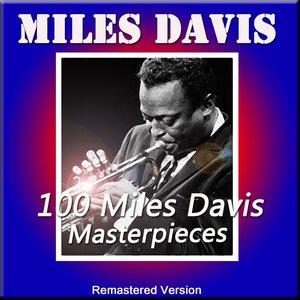 Image for '100 Miles Davis Masterpieces'