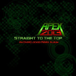 Image for 'Apex 2013: Straight to the Top'