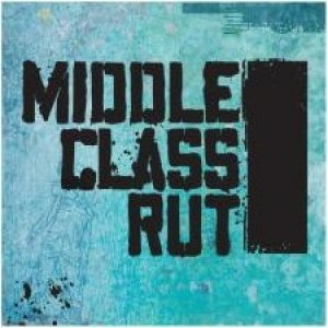 Image for 'Middle Class Rut (self titled EP)'
